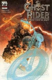 Ghost Rider #1 Director's Cut Edition